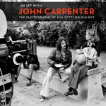 On-Set-with-John-Carpenter-by-Kim-Gottlieb-Walker